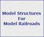 Model Structures for Model Railroads