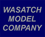 Wasatch Model Company
